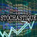 Stochastique